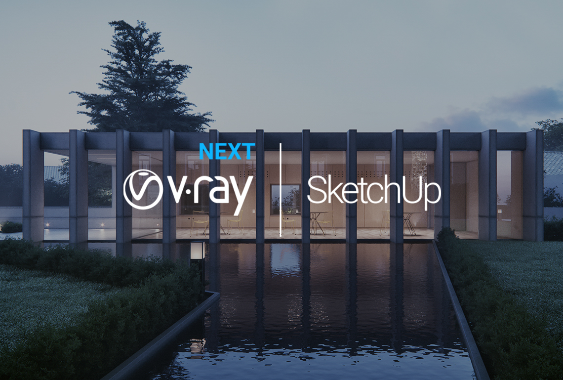 V-Ray Next for SketchUp is here | Chaos Group